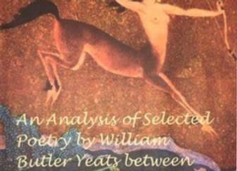 An Analysis of Selected Poetry by William Butler Yeats between 1918 and 1928