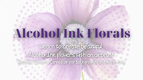 Alcohol Ink Florals.jpg
