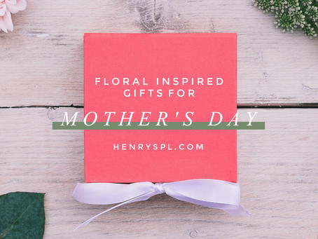 Floral Inspired Gifts For Mother's Day