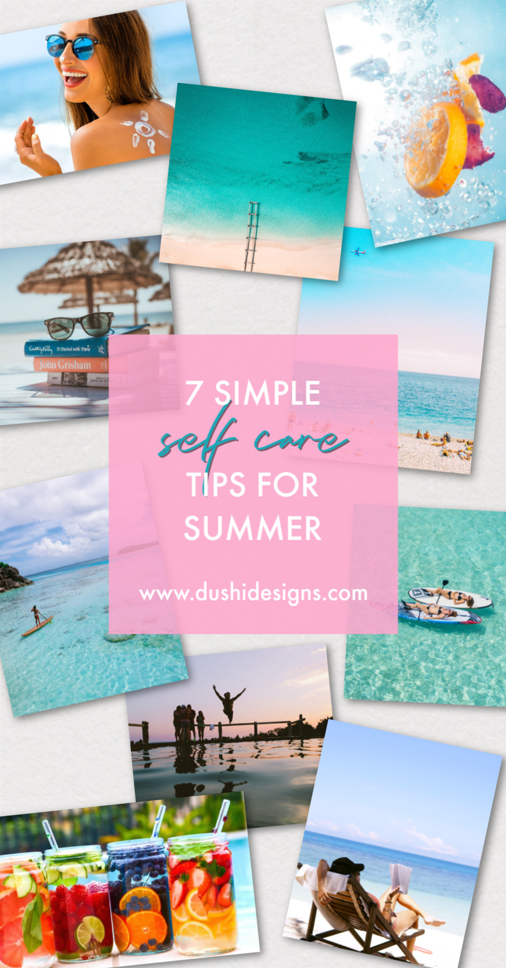 7 Simple Self Care Tips For Summer