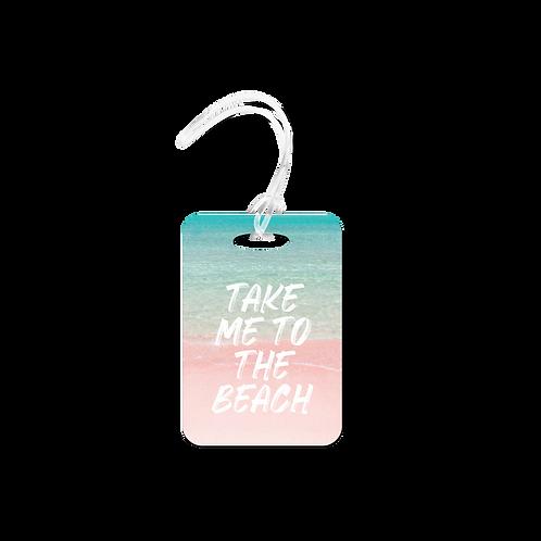 Take Me To The Beach Luggage Tag