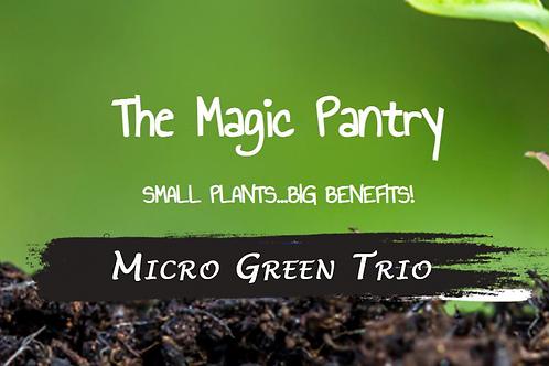 Micro Green Trio