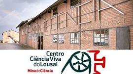 Centro de Ciência Viva do  Lousal      Mina de Ciência