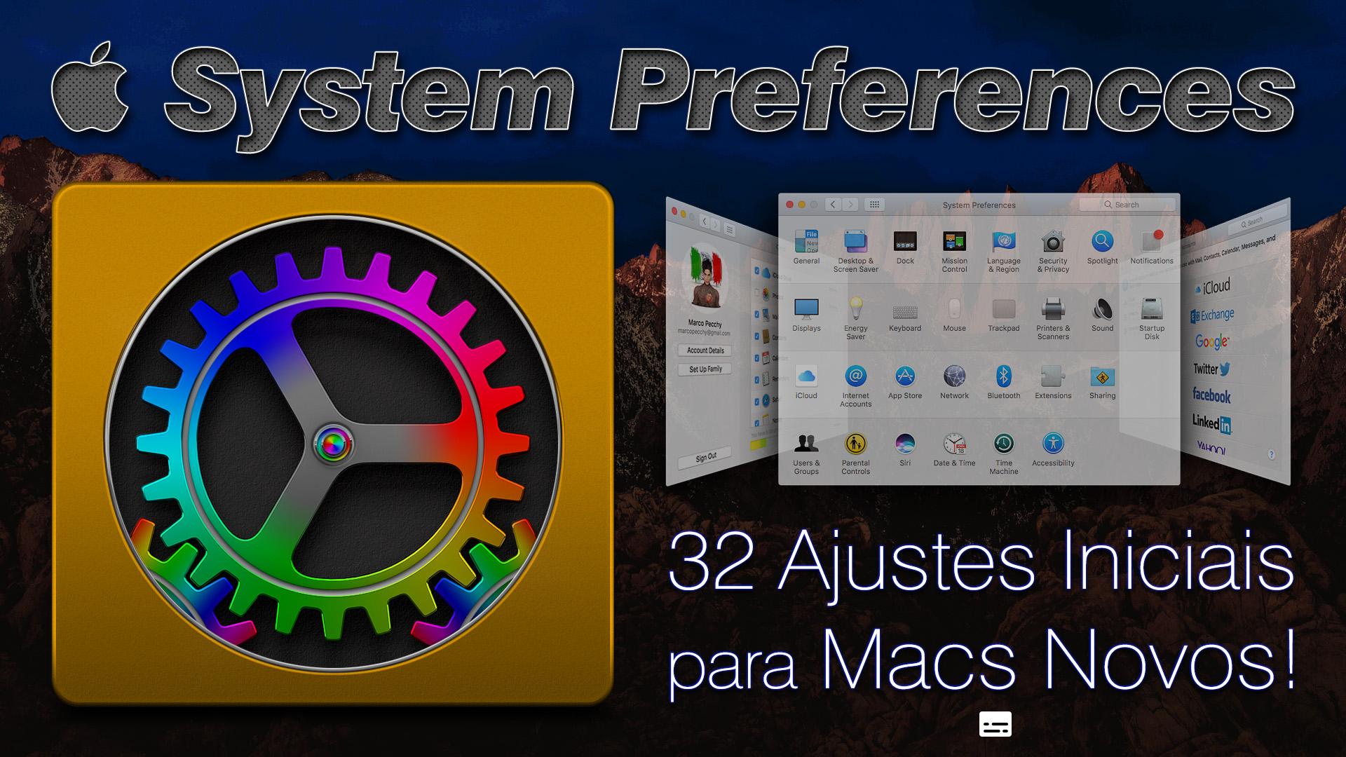 System Preferences | 32 ajustes para deixar seu Mac afiado !!!