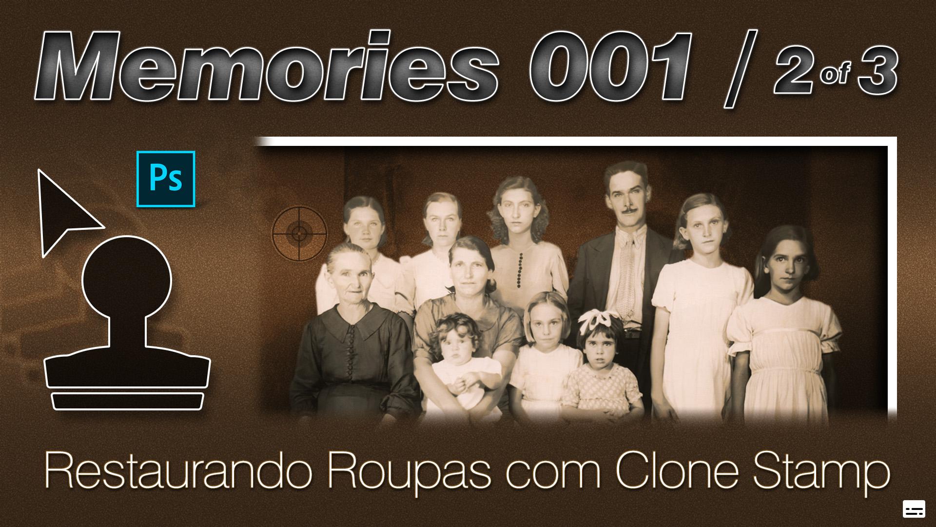 Memories | Restaurando Roupas com Clone Stamp | Photoshop