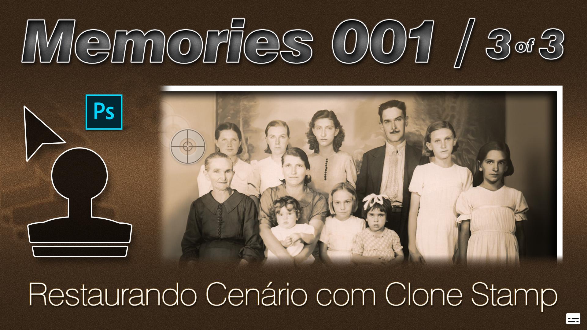 Memories | Restaurando Cenário com Clone Stamp | Photoshop