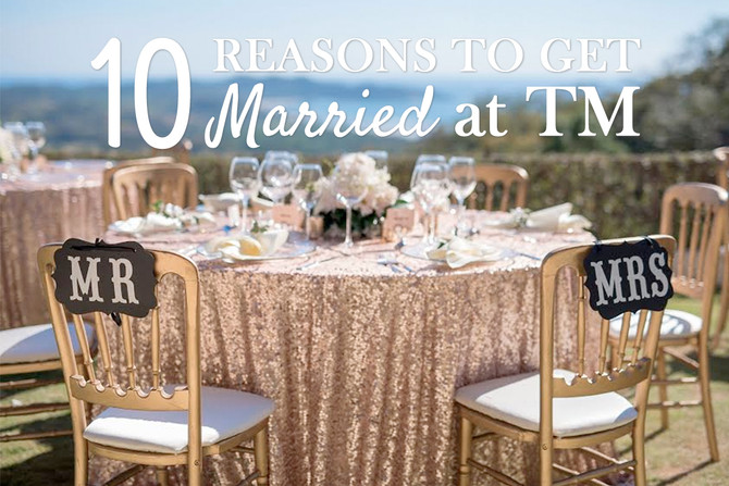 10 Reasons to get Married at Tierra Magnifica