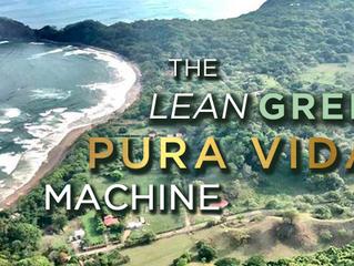 The Lean Green Pura Vida Machine