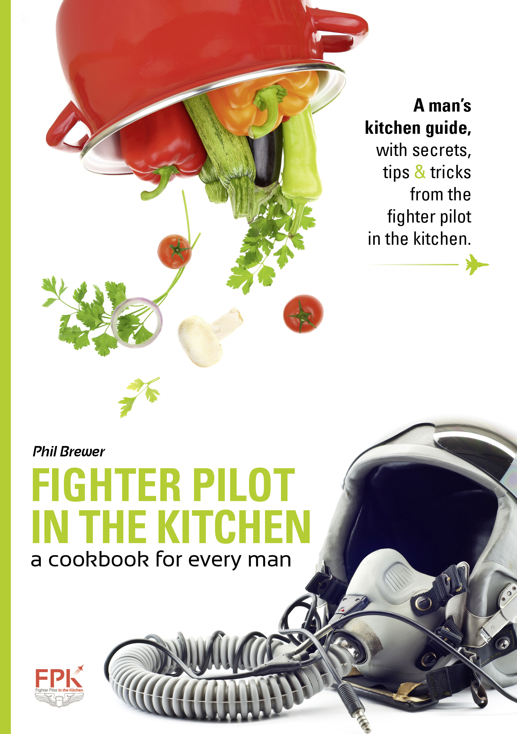 Fighter Pilot in the Kitchen