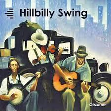 Hillbilly Swing c/° Cézame Music