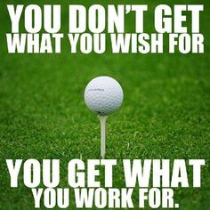 My work ethic. Golf doesn't come easy so I have to put the hard work in to get any rewards from this infuriating game