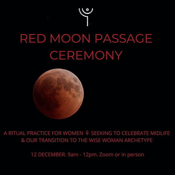 Ceremony of the Red Moon Passage welcomi