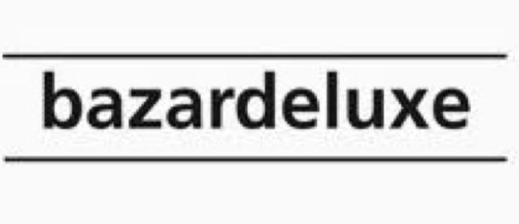 bazarddeluxe