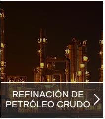 refinacion de petroleo crudo