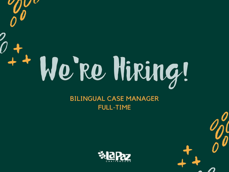 We're Hiring: Bilingual Case Manager