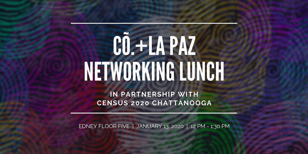 Cõ. + La Paz January Networking Lunch