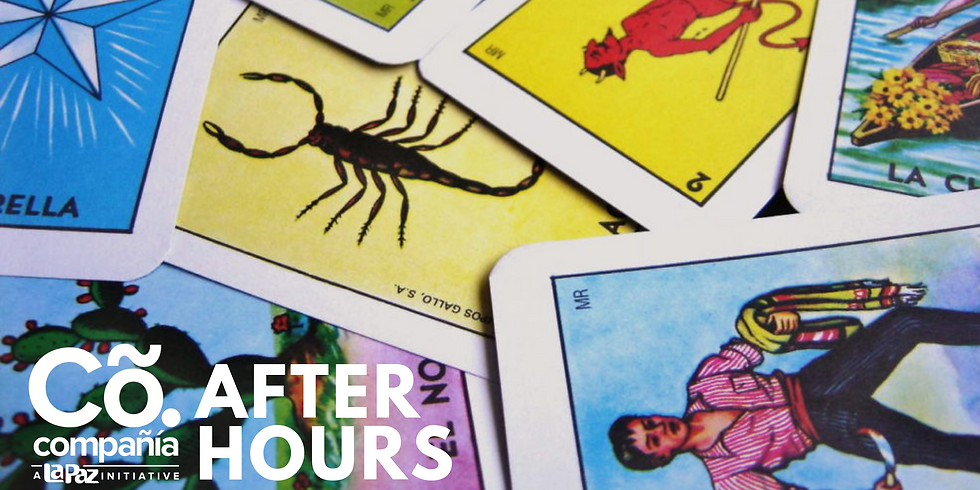 Cõ. After Hours - Lotería Night