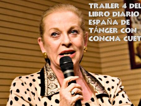 Trailer 4 del libro Diario 'España' de Tánger con la actriz Concha Cuetos