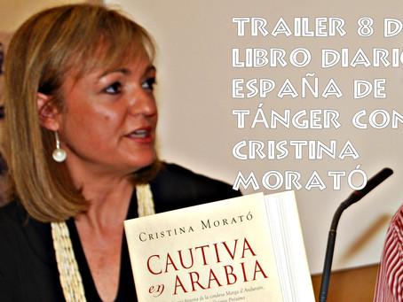 Trailer 8 del libro Diario 'España' de Tánger con la escritora Cristina Morató