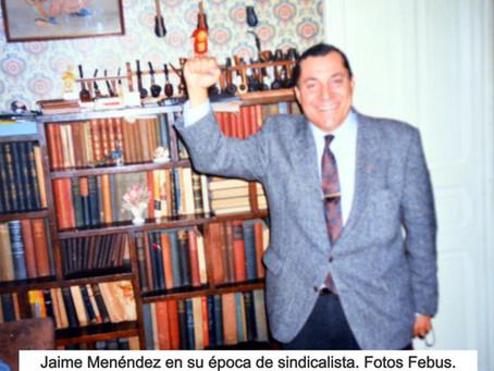 Fallece el luchador antifranquista y pionero sindicalista Jaime Menéndez
