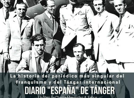 A Javier Rioyo por el prólogo del libro Diario 'España' de Tánger
