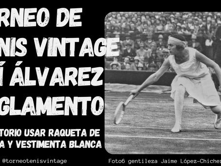 Reglamento del torneo de tenis vintage Lilí Álvarez