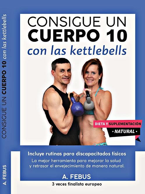 Consigue un cuerpo 10 con las kettlebells (pedidos solo por whatsapp o email)