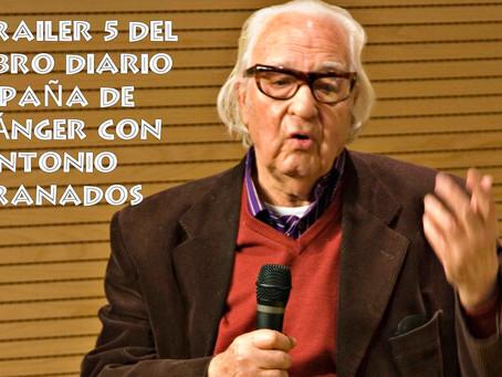 Trailer 5 del libro Diario 'España' de Tánger con el pintor Antonio Granados