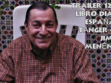 Trailer 12 del libro Diario 'España' de Tánger con Jimmy Menéndez