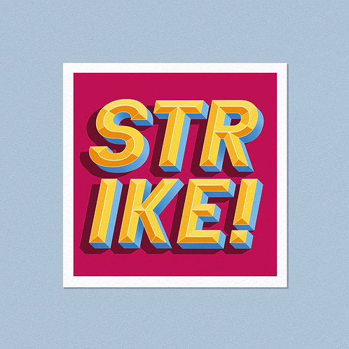 "Strike 12""x12"" Giclée Print"