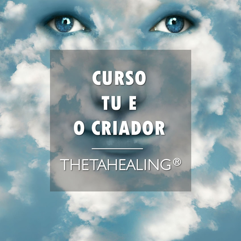 Tu e o Criador ThetaHealing®