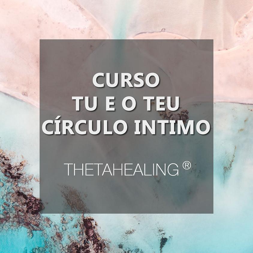 Curso Tu e o Teu Círculo Íntimo ThetaHealing®