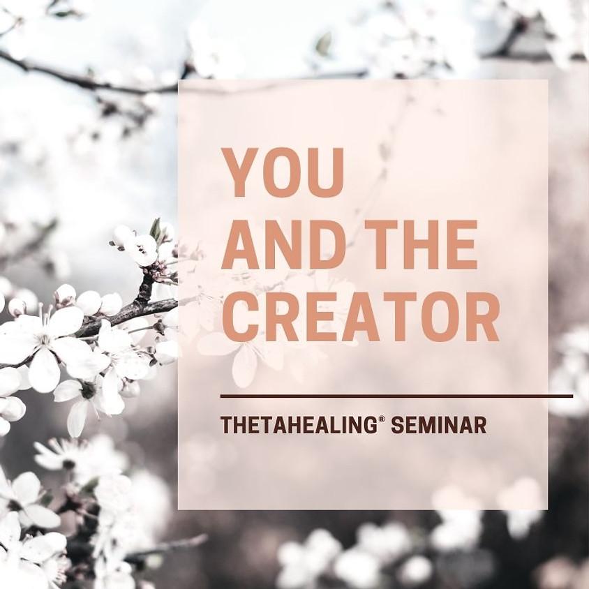 ThetaHealing® You and the Creator