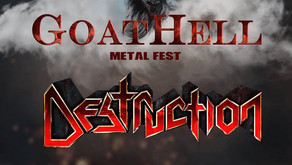 GOATHELL METAL FEST | NEW NAMES ANNOUNCED | EVIL BLOOD, ARCHAIC, DESTRUCTION, SKYEYE BAND