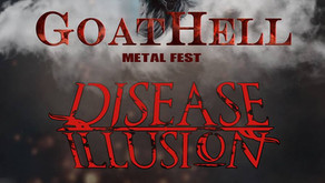 GOATHELL METAL FEST | DISEASE ILLUSION & EPHYRA CONFIRMED