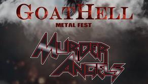 GOATHELL METAL FEST | NEW ANNOUNCEMENT | MURDER ANGELS