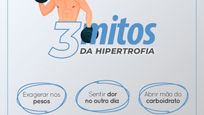 3 Mitos da hipertrofia