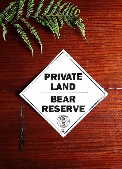Vintage Bear Reserve Sign