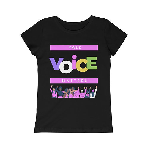 Your Voice Matters Girls Princess Tee