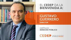 El CEDEP designa a nuestro socio Gustavo Guerrero Ruiz como Director del Capítulo de Derecho Público
