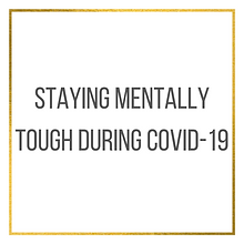 Staying Mentally Tough