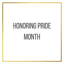 Honoring Pride Month