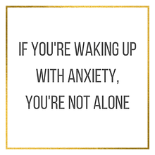 Waking Up With Anxiety
