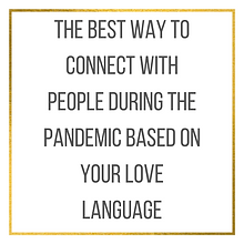Connecting Based on Love Language