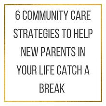 Help New Parents Catch a Break