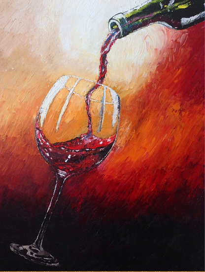 """Red, Red Wine."" 24x36 Oil on Canvas"