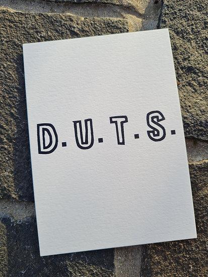 Wenskaart humor: D.U.T.S.