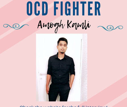 Interview with Amogh Kamli - The OCD Fighters