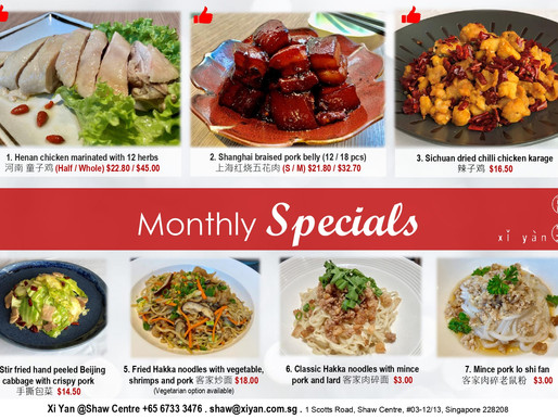 Monthly Specials Xi Yan @Shaw Centre (1 March)