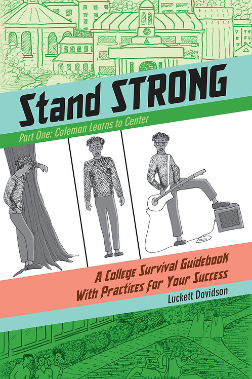 Stand Strong Part One: Coleman Learns to Center